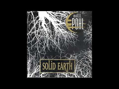 Bill Pohl - Solid Earth (Full Album) online metal music video by BILL POHL