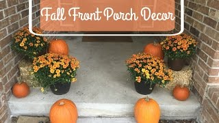 Decorate With Me | FALL FRONT PORCH DECOR | 2016