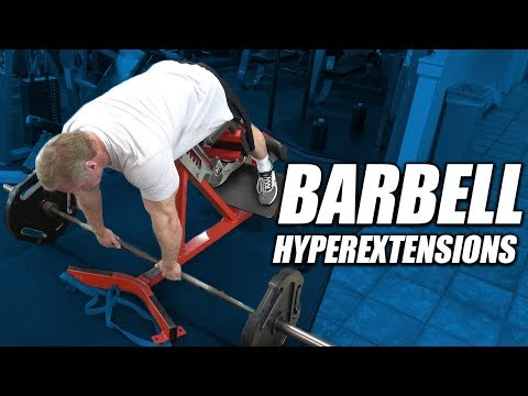 Barbell Back Raise (on hyperextension apparatus)