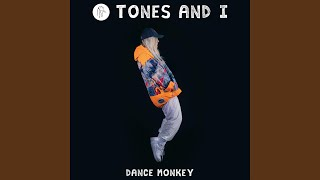 Tones And I - Dance Monkey video