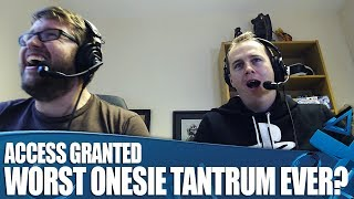 Access Granted - Worst Tantrum Ever?