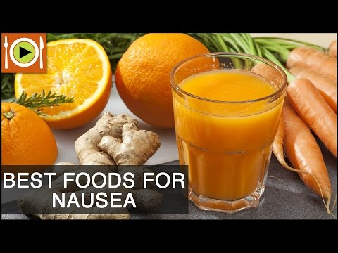 Video Best Foods to Cure Nausea | Healthy Recipes