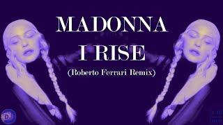 Madonna   I Rise (Roberto Ferrari Remix)