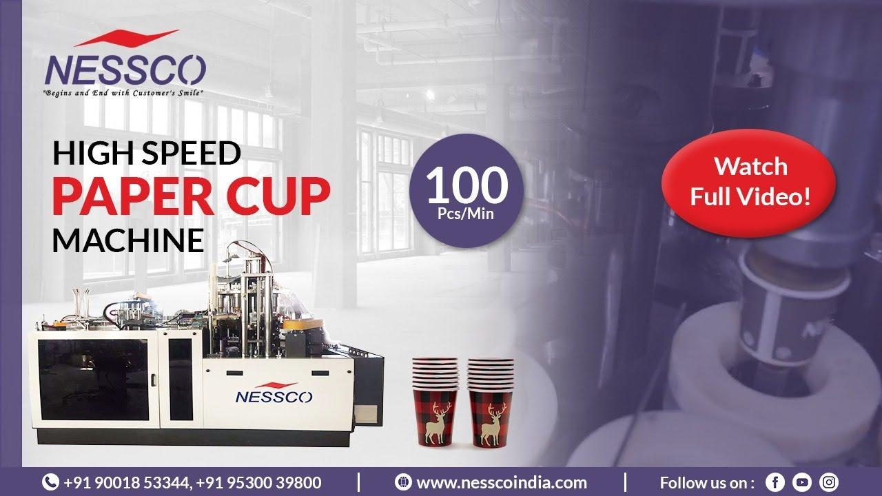 Tea Coffee Cup Making  Machine (100 Pcs/Min)    Nessco