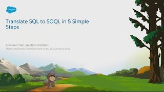 Translate Your SQL to SOQL in 5 Simple Steps