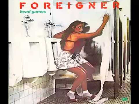 Head Games (Song) by Foreigner