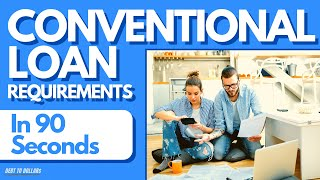 First Time Home Buyer Programs 2020   Conventional Home Loan Requirements in 90 Seconds