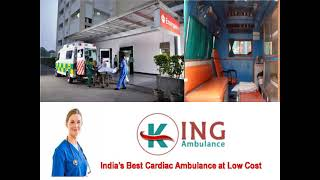 King ICU Ambulance Service in Patna-Road Ambulance in Patna