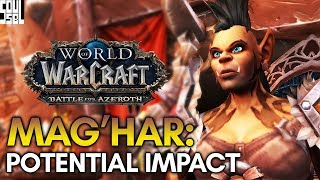A HUGE Deal! The Mag'har Orc Allied Race Scenario and Lasting Impacts - WoW Battle for Azeroth