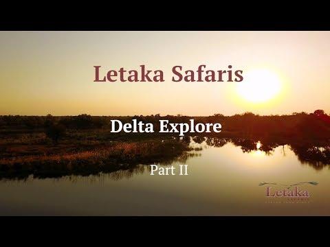 Letaka Safaris: Delta Explore - Part 2