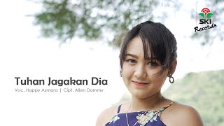Download lagu Happy Asmara Tuhan Jagakan Dia Mp3