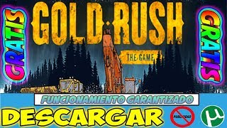 DESCARGAR Gold Rush The Game GRATIS Para PC