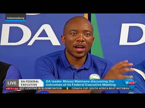 Mmusi Maimane discusses the outcomes of its Federal Executive meeting