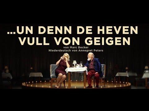 ...un denn de Heven vull von Geigen (UA) von Marc Becker - Premiere 15.10.2017