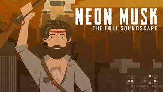 Neon Musk - The FULL Soundscape Album [Jingle Jam 2017 Hat Films Improv Album]