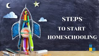 Steps To Start Homeschooling Your Child