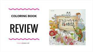 Animals Of The Flower Time Coloring Book Review