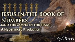 Jesus In The Book Of Numbers And The Gospel In The Stars (Mazzaroth)