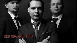 RED ORGANIC TRIO - Demo