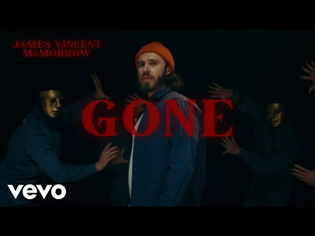 Gone  - James Vincent McMorrow
