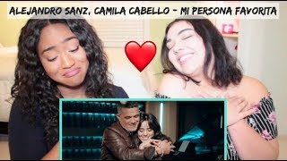 Alejandro Sanz, Camila Cabello - Mi Persona Favorita (Official Video) | REACTION
