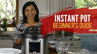 Instant Pot Quick Start Guide -  How to Use your New Instant Pot - Part 1