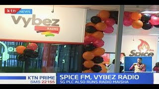 Standard Group launches Spice FM and Vybez Radio