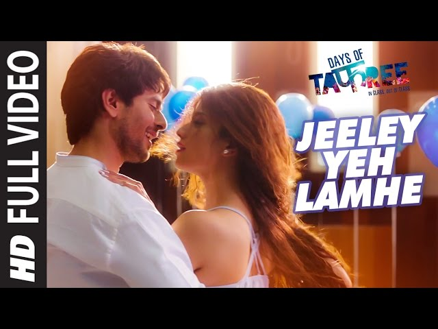 JEELEY YEH LAMHE Full Video Song | DAYS OF TAFREE Movie Songs