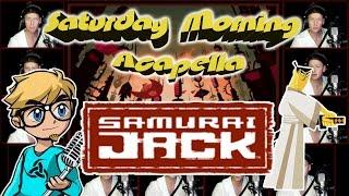 SAMURAI JACK - Saturday Morning Acapella