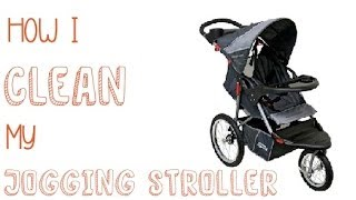 How I Clean My Jogging Stroller