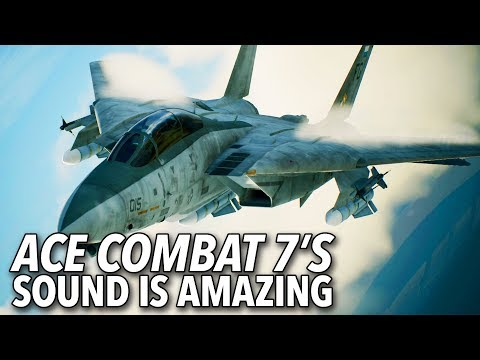 Ace Combat 7's Sound Design Is Amazing