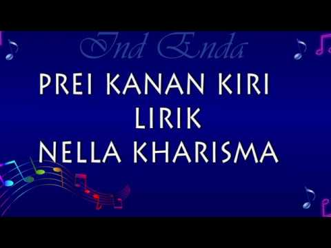 , title : 'Prei Kanan Kiri Lirik Nella Kharisma'
