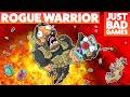 Rogue Warrior Just Bad Games