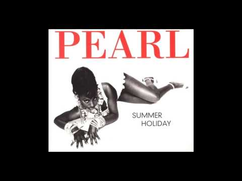 Pearl - Summer Holiday (Dance Mix) [1995]