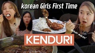 Korean girls first time visit to KENDURI l Blimey