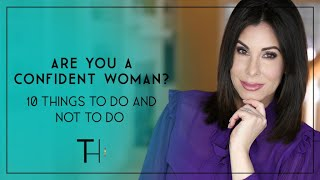 Confident Women | 10 Things They Do and Don't Do - Take the Assessment!