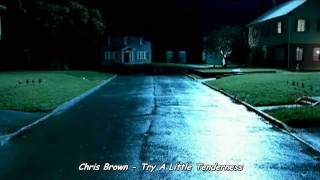 Chris Brown - Try A Little Tenderness (Legendado - Tradução)