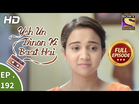 Download Yeh Un Dinon Ki Baat Hai - Ep 192 - Full Episode - 29th May, 2018 HD Mp4 3GP Video and MP3