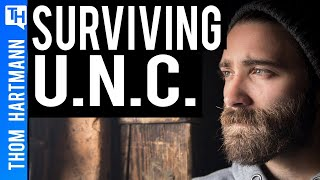 UNC Survivor Called Thom Hartmann