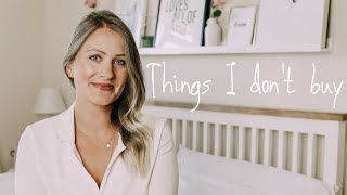 Things I No Longer Buy 2020! Minimalist & Frugal Living Tips To Save Money. Lara Joanna Jarvis.
