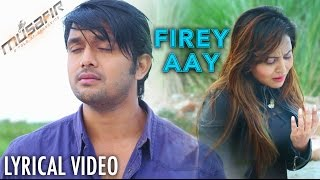 Firey Aay - Porshi & Tahsin | Musafir (2016) | Bengali Lyrical Video Song | Arifin Shuvoo | Marjan