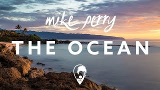 Mike Perry   The Ocean (ft. Shy Martin) [Lyrics CC]