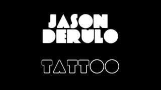 Jason Derulo - Tattoo (LYRICS ON SCREEN)
