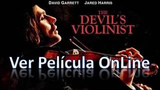 Pelicula Completa The Devil`s Violinist Online Español
