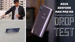 Asus Zenfone Max Pro M2 DROP TEST - Will it Survive from Waist Height?