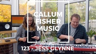 123   JESS GLYNNE (COVER)   CALLUM FISHER MUSIC