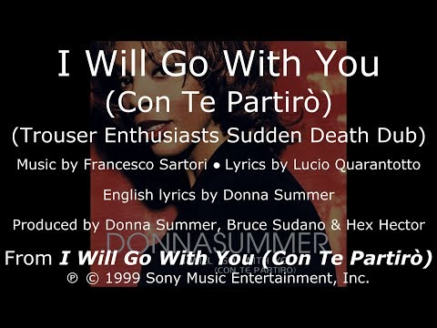 Donna Summer - I Will Go with You (Trouser Enthusiasts Sudden Death Dub) LYRICS - SHM