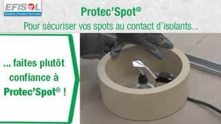 capot de spot protect spot peinture et isolation naturelle. Black Bedroom Furniture Sets. Home Design Ideas