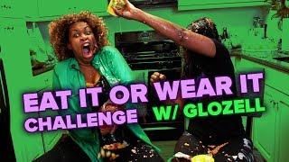 EAT IT OR WEAR IT CHALLENGE WITH GLOZELL!!!