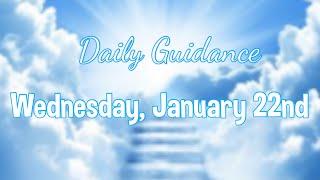Daily Guidance | Wednesday, January 22, 2020